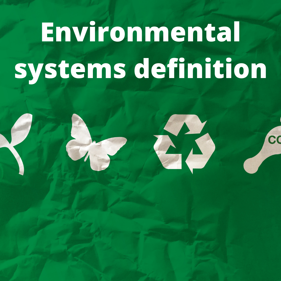 Environmental systems definition